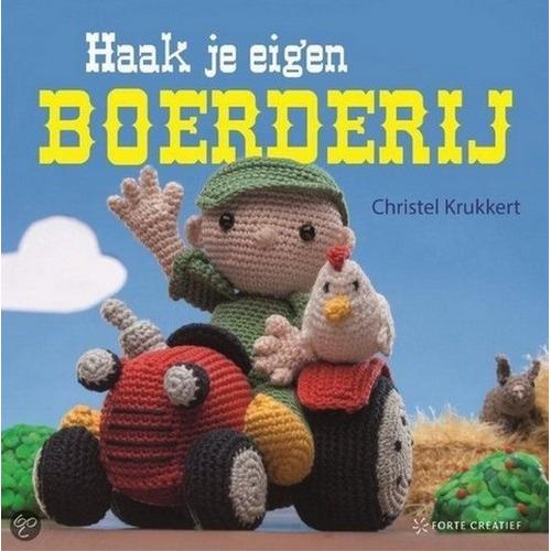 Forte Boek Haak je eigen boerderij (NL) Christel Krukkert (03-15)