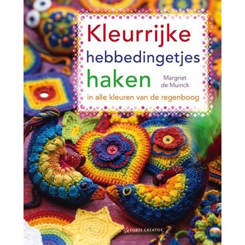 Forte Boek Kleurrijke hebbedingetjes haken Muinck (NEW 06-14)