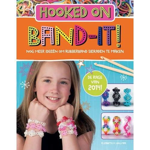 Kosmos Boek Hooked on Band-it!-Rubberbandsieraden zelf maken Elizabeth Kollmar