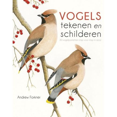 Kosmos Boek - Vogels tekenen & schilderen Andrew Forkner (06-15)