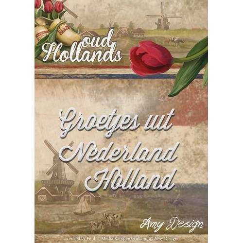 Die - Amy Design - Oud Hollands - Groetjes uit Nederland Holland