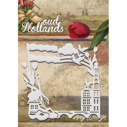 Die - Amy Design - Oud Hollands - Holland Frame