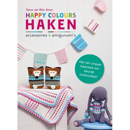 Kosmos Boek - Happy colours haken Riet-Ernst, Tessa van (new 07-16)
