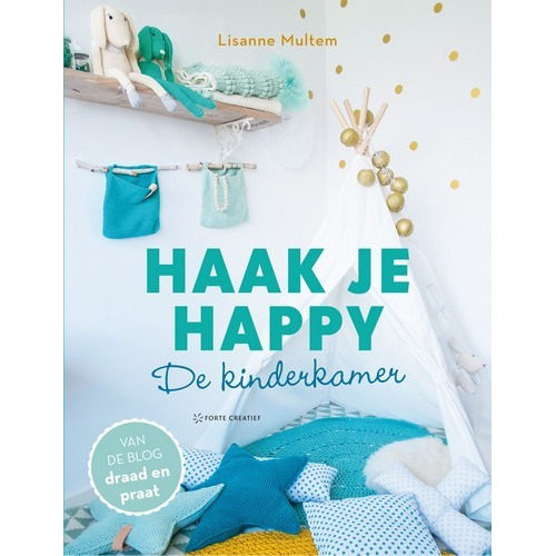 Forte Boek - Haak je happy - De Kinderkamer Lisanne Multem (new 06-16)