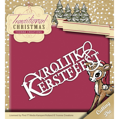 Die - Yvonne Creations - Traditional Christmas - Vrolijk Kerstfeest