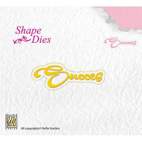 Shape Dies - Succes