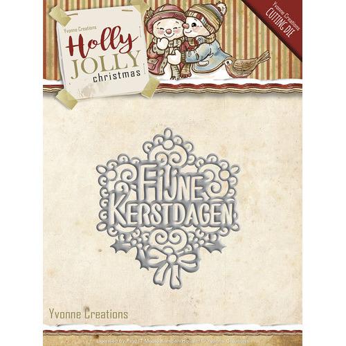 Die - Yvonne Creations - Holly Jolly - Fijne Kerstdagen