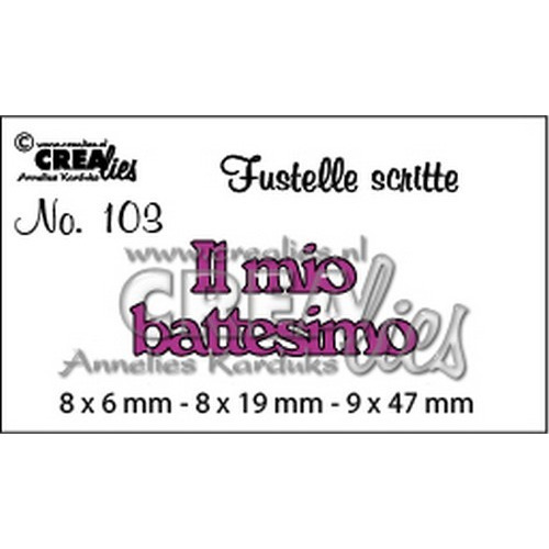 Crealies Tekststans (IT) nr 103  Il mio battesimo 8x6-8x19-9x47mm  / CLFS103