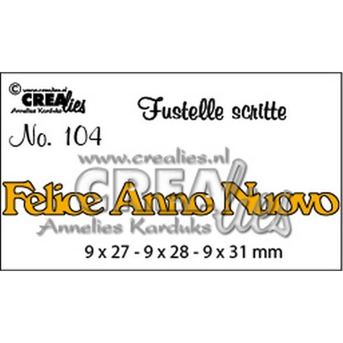 Crealies Tekststans (IT) nr 104  Felice Anno Nuovo 9x27-9x28-9x31mm  / CLFS104 (09-16)