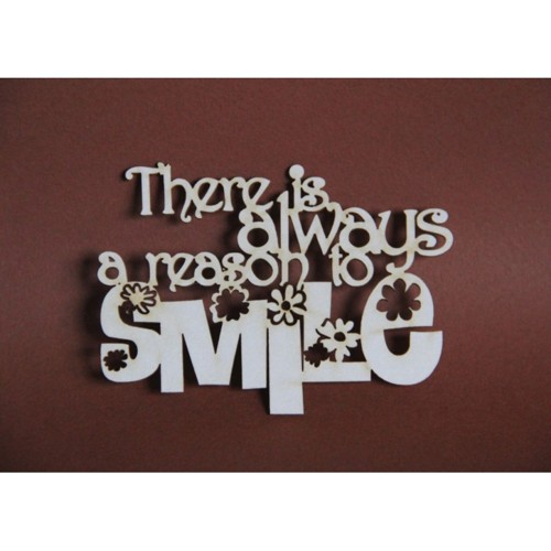 Filigranki Laser Cut Chipboard There is always a reason to smile