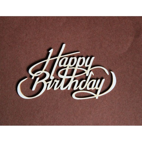 Filigranki Laser Cut Chipboards Happy Birthday