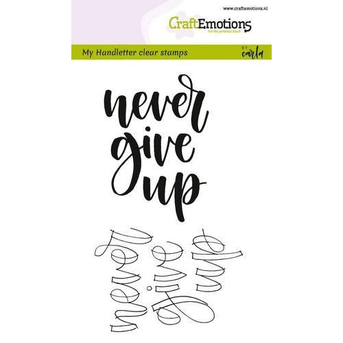 CraftEmotions clearstamps A6 -  handletter - never give up (Eng) (02-18)