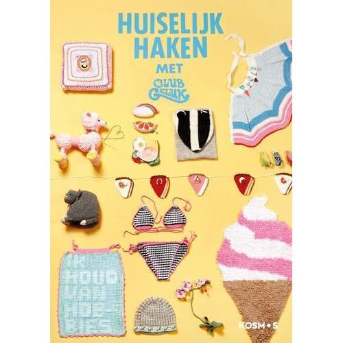 Kosmos Boek - Huiselijk haken met club geluk Voorsluis, Marieke & Lohnen, Barbara  (03-18)