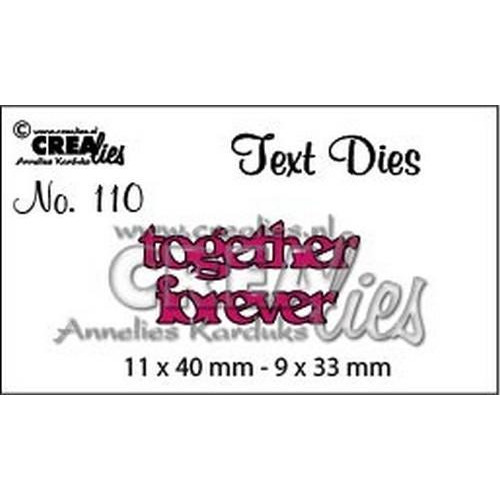 Crealiestekststans (Eng) nr. 110 together forever CLTD110 11x40 - 9x33mm (05-18)