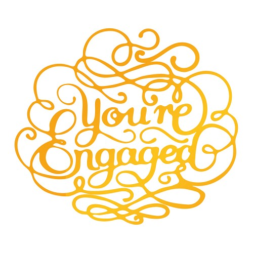 You're Engaged Hotfoil Stamp (76 x 67mm | 3 x 2.6in)