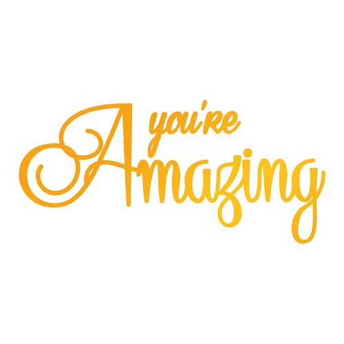 You're Amazing Hotfoil Stamp (76 x 36mm | 3 x 1.4in)