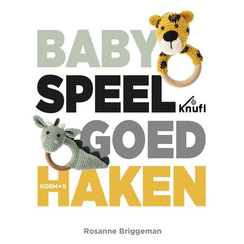 Kosmos Boek - Babyspeelgoed haken Rosanne Briggeman (03-19)
