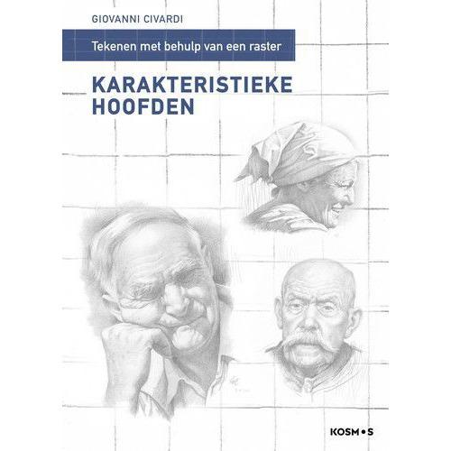Kosmos Boek - Karakteristieke hoofden tekenen mbv een raster Giovanni Civardi (12-19)