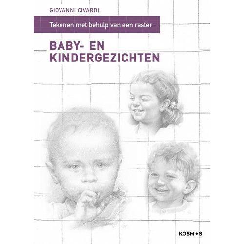 Kosmos Boek - Baby- en kindergezichten tekenen mbv een raster Giovanni Civardi (12-19)