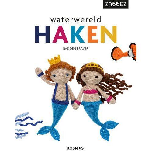 Kosmos boek - Waterwereld haken Den Braver, Bas (07-19)
