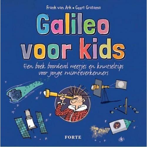 Forte Boek - Galileo voor kids Ark F. van