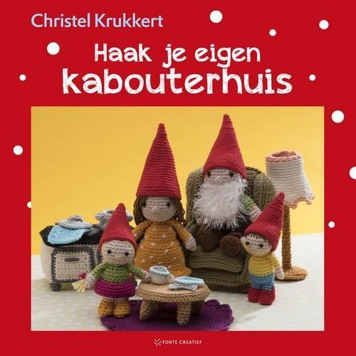 Forte Boek - Haak je eigen kabouterhuis Christel Krukkert