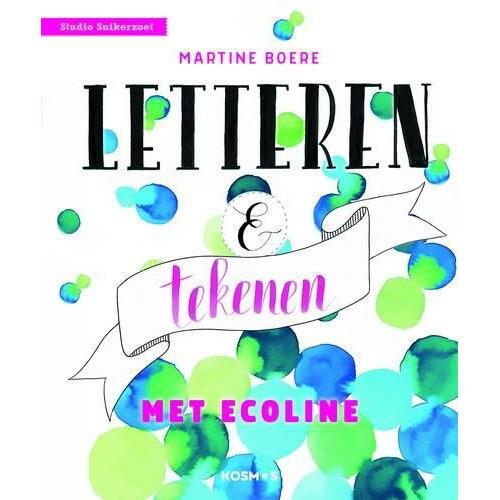 Kosmos Boek - Letteren en tekenen met ecoline Boere, Martine