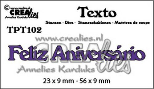 Crealies Texto  Feliz Aniversário (PT) TPT102 23 x 9 mm - 56 x 9 mm (07-20)