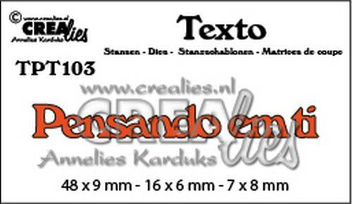 Crealies Texto  Pensando em ti (PT) TPT103 48 x 9 mm - 16 x 6 mm - 7 x 8 mm (07-20)