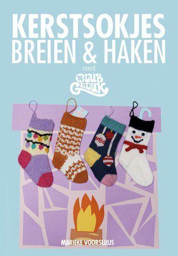 Kosmos Boek - Kerstsokjes breien en haken met Club Geluk Club Geluk (09-20)