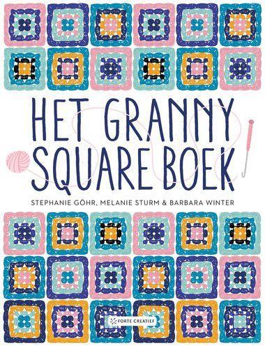 Forte Boek - Het granny square boek Stephanie Göhr e.a. (08-20)
