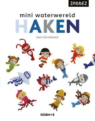 Kosmos Boek - Mini waterwereld haken Bas Den Braver (10-20)