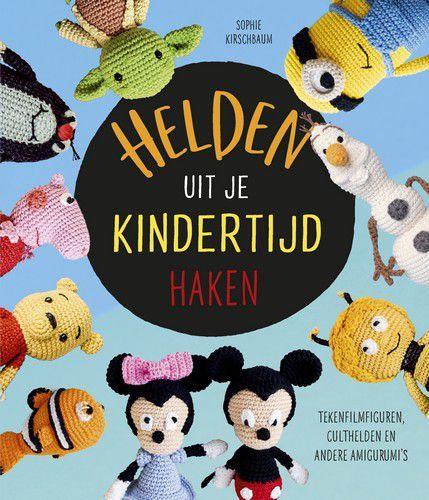 Kosmos Boek - Helden uit je kindertijd haken Sophie Kirschbaum (10-20)