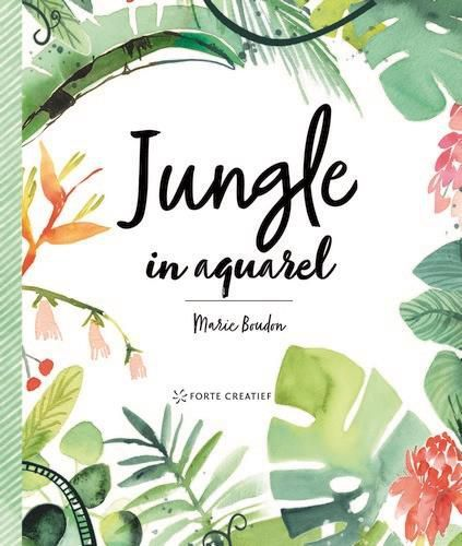 Forte Boek - Jungle in aquarel Marie Boudon (03-21)