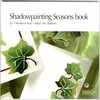 Shadowpainting boek - seasons book (EN) LL9992